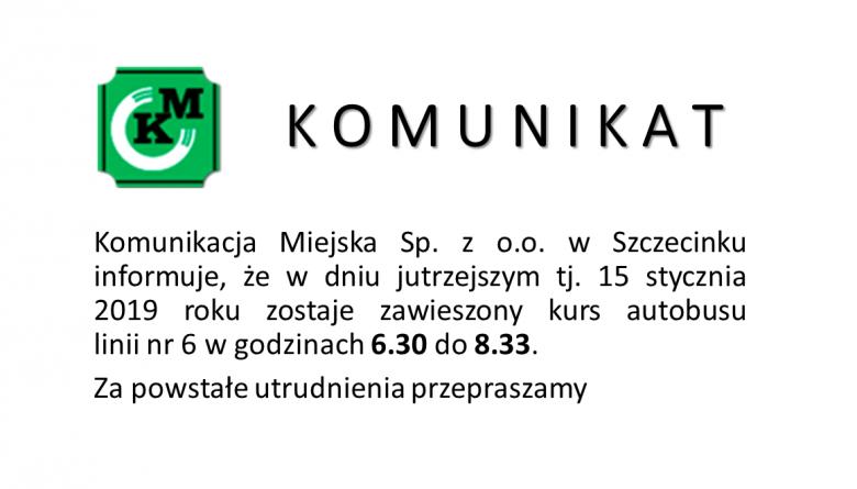Komunikat dot. kursowania autobusów linii nr 6 w dniu 15.01.2019r.