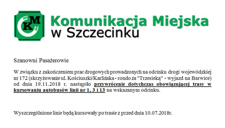 Od dnia 19.11.2018r. nastąpiło przywrócenie kursów autobusów linii nr 1, 3 i 13 po trasie z przed dnia 10.07.2018r.