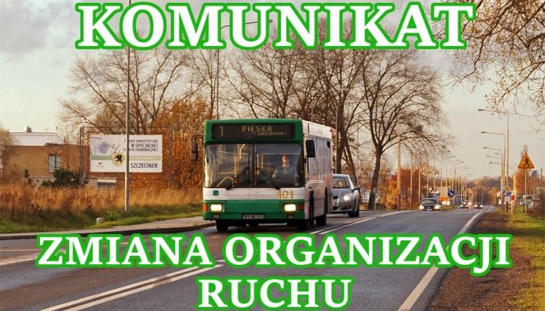 Komunikat - Zmiana organizacji ruchu.