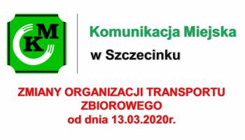 Zmiany organizacji transportu zbiorowego Miasta Szczecinek od dnia 13.03.2020r.