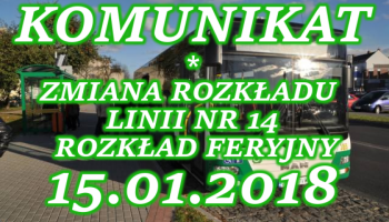 15.01.2018 r. Rozkład feryjny & zmiana rozkładu lini nr 14.