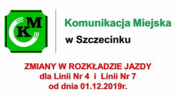 Zmiany w rozkładzie jazdy dla linii nr 4 i 7 od dnia 01.12.2019r.