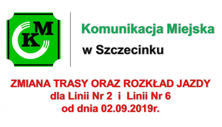 Zmiana trasy i rozkładu jazdy dla linii nr 2 i 6 od dnia 02.09.2019r.